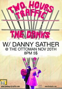 Two Hours Traffic, The Danks, Danny Sather Poster