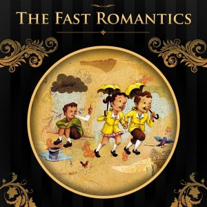 The Fast Romantics CD Cover Design